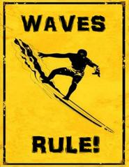 Waves Rule.jpg
